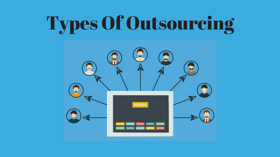 Types Of Outsourcing Houston Shown Blue Background